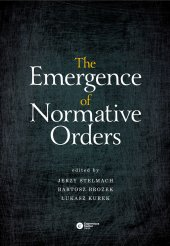 The Emergence of Normative Orders,