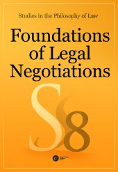 Foundations of Legal Negotiations. Studies in the Philosophy of Law vol. 8,